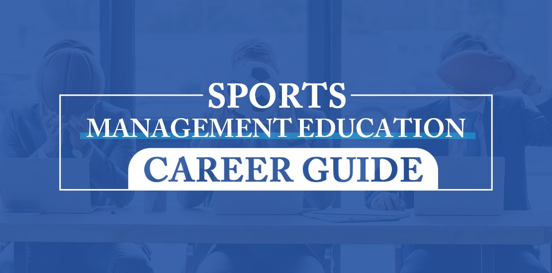 Inside Sports Management Education: Career Guide – EdPath