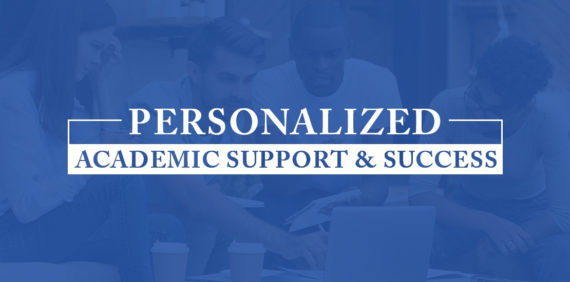 Personalized Academic Support Helps You Towards Success