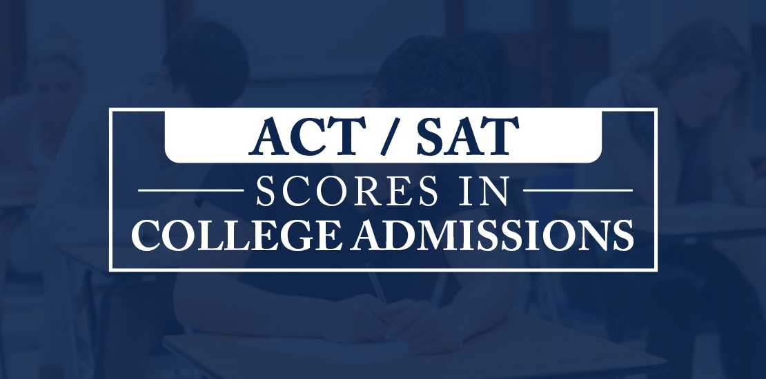Why ACT / SAT Scores Still Matter In College Admissions | Ed Path